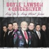 Product Image: Doyle Lawson & Quicksilver - Sing Me A Song About Jesus