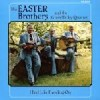 Product Image: Easter Brothers And The Green Valley Quartet - I Feel Like Traveling On