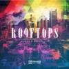 Product Image: Vineyard UK - Rooftops: The Sound Of Vineyard Youth