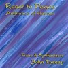 John Tussey - Reset To Peace: Ambience Of Heaven