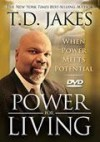 Product Image: T D Jakes - When Power Meets Potential: Power For Living
