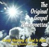 Product Image: Original Gospel Harmonettes - Camp Meeting & God Is Here