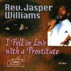 Product Image: Rev Jasper Williams - I Fell In Love With A Prostitute