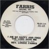 Product Image: Rev Lonnie Farris - I Am So Happy And Free The Lord Saved Me