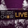 Product Image: Deric Lewis & The Church Choir - Live: Pastor A W Anthony Mays Presents Deric Lewis & The Church Choir