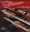 Product Image: Richard Ellsasser - Richard Ellsasser At The Conn Organ