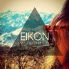 Product Image: Eikon - My Fortress