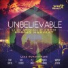 Product Image: Spring Harvest - Unbelievable: Live Worship From Spring Harvest