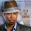 Product Image: D'Morea Johnson - It's In There