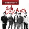 Product Image: Tenth Avenue North - iTunes Sessions