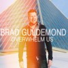 Product Image: Brad Guldemond - Overwhelm Us