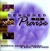 Product Image: George C Searight & Royal Priesthood - Designed For Praise