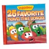 Product Image: VeggieTales - 25 Favourite Travel Time Songs