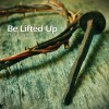 Product Image: David Preston - Be Lifted Up