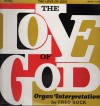 Product Image: Fred Bock - The Love Of God: Organ Interpretations