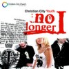 Product Image: Christian City Youth - No Longer I