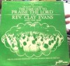 Rev Clay Evans & The Ship - You Ought To Take Time Out To Praise The Lord