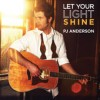 Product Image: PJ Anderson - Let Your Light Shine