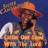 Product Image: Sister Cantaloupe - Laffin' Out Loud With The Lord