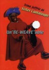 Product Image: Sister Cantaloupe - Un Be-Weave Able