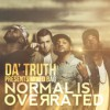Product Image: Mixed Bag - Da' T.R.U.T.H. Pesents Normal Is Overated