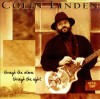 Colin Linden - Through The Storm Through The Night