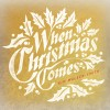 Product Image: Kim Walker-Smith - When Christmas Comes