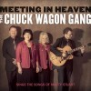 Product Image: The Chuck Wagon Gang - Meeting In Heaven