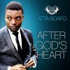 Product Image: Atta Boafo - After God's Heart