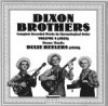 Product Image: The Dixon Brothers - Complete Recorded Works In Chronological Order: Vol 4 (1938)