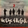 Product Image: Switchfoot - The Edge Of The Earth: Unreleased Songs From The Film Fading West