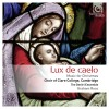 Product Image: Choir Of Clare College, Cambridge , The Dmitri Ensemble, Graham Ross - Lux De Caelo: Music For Christmas