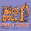 Product Image: Big Dog Small Fence - Big Dog Small Fence