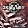 Product Image: Chasing Safety - The Machine