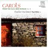 Product Image: Chamber  Choir Ireland, Paul Hillier  - Carols From The Old & New Worlds Volume III