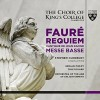 Product Image: Gabriel Faure, The Choir of King's College, Cambridge, Orchestra Of The Age Of E - Requiem