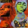 Product Image: Mr Del - Crunk Soul: A Nu Soul Project