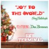 Product Image: Sky Terminal - Joy To The World/Sing Hallelujah (ftg Dan Bremnes)