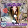 Product Image: Krystal Klear Da Rapper - Through The Eyes Of Krystal Klear
