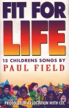 Product Image: Paul Field - Fit For Life: 15 Childrens Songs