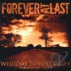 Product Image: ForeverAtLast - Welcome To Lost Cause: Population Zero