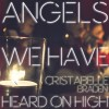 Product Image: Cristabelle Braden - Angels We Have Heard On High