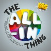 Product Image: BIG Ministries - The All-In Thing: Songs To Help The Church Engage In Worship When Everyone's All-In Together