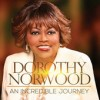 Product Image: Dorothy Norwood - An Incredible Journey