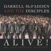 Product Image: Darrell McFadden & The Disciples - Alive!: 20th Anniversary Concert