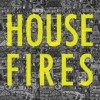 Product Image: Housefires - Housefires