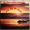 Product Image: Supreme Jubilees - It'll All Be Over (re-issue)