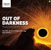 Product Image: Cambridge Choir of Jesus College, Cambridge, Mark Williams - Out Of Darkness: Music From Lent To Trinity