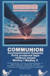 Communion  - Communion: A Sing-A-Long For God's People In Harmony (Accompaniment Cassette - Filly Produced Tape Without Vocals)