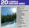 Product Image: Larry Mayfield - 20 A Cappella Christmas Carols